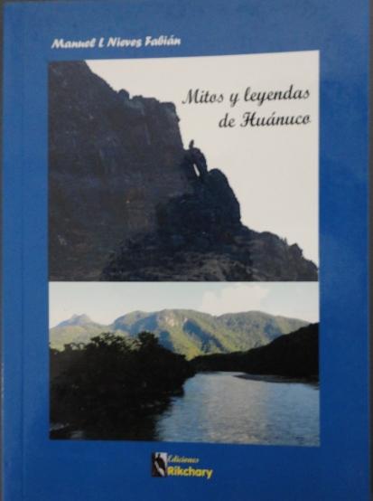 MITOS Y LEYENDAS DE HUÁNUCO